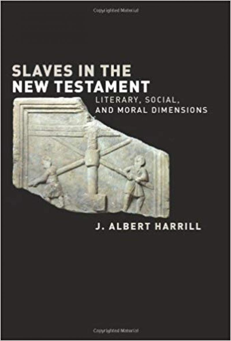 Slaves In The New Testament: Literary, Social And Moral Dimensions. Minneapolis Fortress Press, 2006.